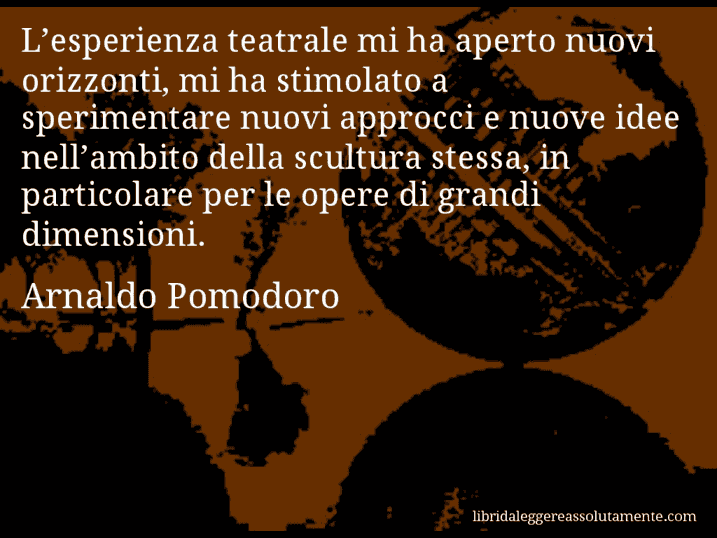 Cartolina con aforisma di arnaldo pomodoro 0 libri da for Opere di arnaldo pomodoro